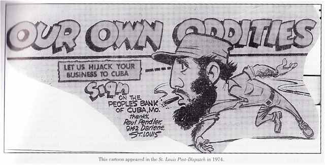 This Cuba History book says that this cartoon about the Cuba billboard made the St. Louis Post Dispatch in 1974,