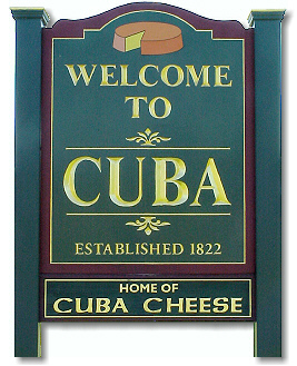 This informative sign promotes Cuba, New York.