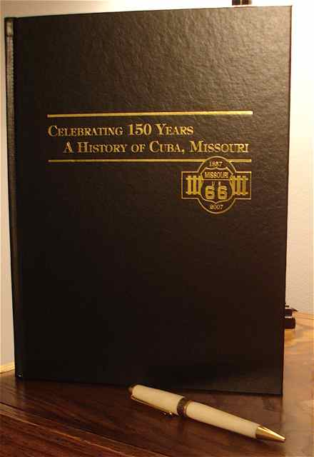 The Celebrating 150 Years: A History of Cuba, Missouri is a great reference book for the efforts of Cuba's families to continue the progress of their town. It can be purchased at the Crawford County History Museum on Smith Street.