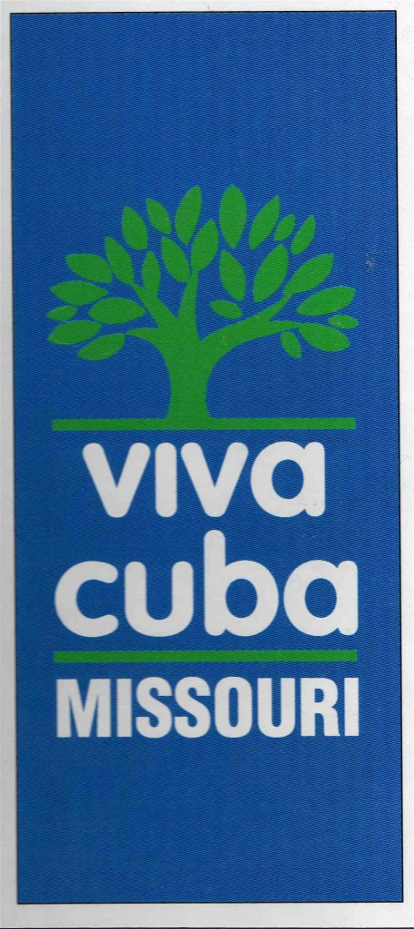The Viva Cuba banner reflects the interest in beautification and green projects.