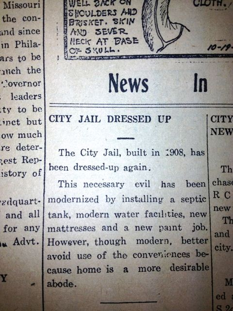 "A stay at the modernized jail was not recommended in 1944. ""Home is Best"""