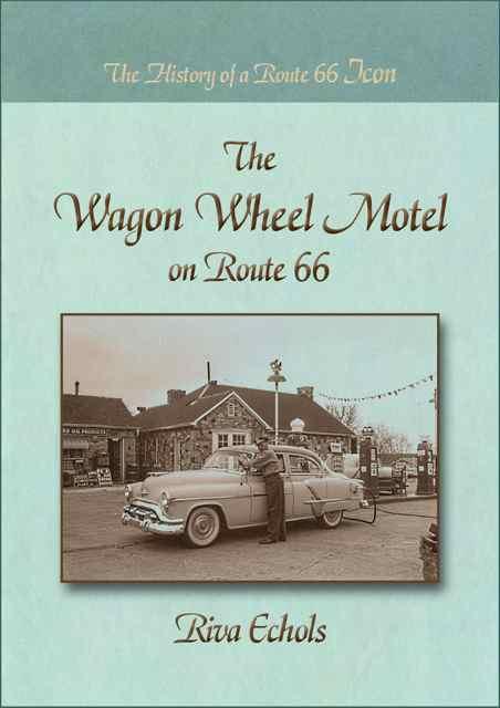 Cuba, Missouri The Wagon Wheel Motel on Route 66 cover