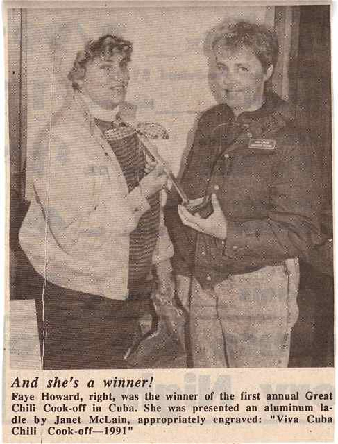 In 1991, Faye Howard won the first Annual Chili Cookoff.